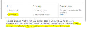 Entry-level, but must have senior-level skills… and be a great communicator!